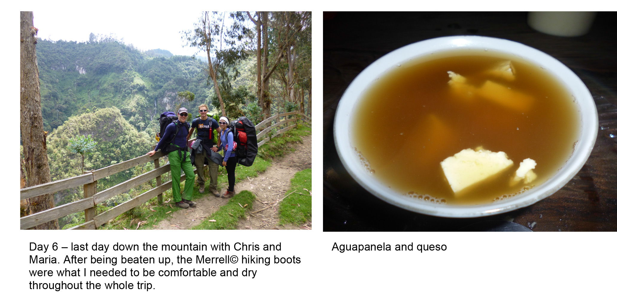The Merrell Moab Hikers passed with flying colors - they kept feet comfortable and dry all the way to the snow-covered Colombian summit of Tolima and back again